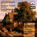 Eduard Franck, Richard Franck, Carl Reinecke: Werke für Violoncello und Klavier