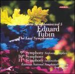 Eduard Tubin: Complete Symphonies, Vol. 5: The Last Symphonies