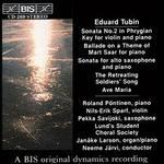 Eduard Tubin: Sonata No. 2; Ballade on a Theme of Mart Saar; Sonata for alto saxophone; The Retreating Soldiers' Song