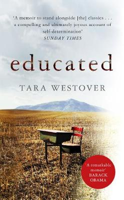 Educated: The international bestselling memoir - Westover, Tara