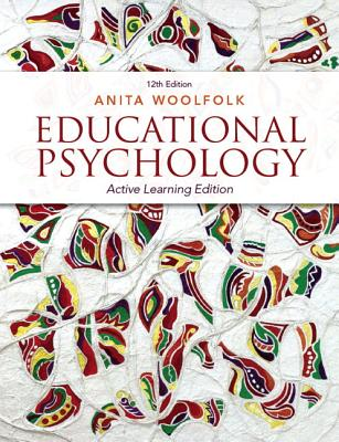 Educational Psychology with Myeducationlab Access Code: Active Learning Edition - Woolfolk, Anita
