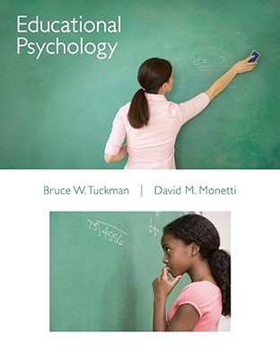 Educational Psychology - Tuckman, Bruce, PH.D.