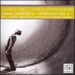 Edvard Grieg: Piano Concerto; Karol Szymanowski: Symphony No. 4