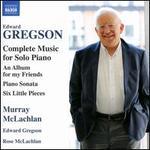 Edward Gregson: Complete Music for Solo Piano