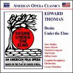 Edward Thomas: Desire under the Elms