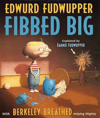 Edwurd Fudwupper Fibbed Big -