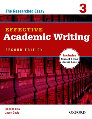 Effective Academic Writing Second Edition: 3: Student Book -