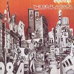 Egotrip: The Big Playback