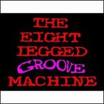 Eight Legged Groove Machine [Special Edition]