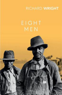 Eight Men - Wright, Richard