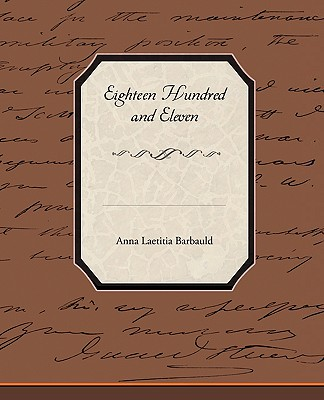 Eighteen Hundred and Eleven - Barbauld, Anna Letitia