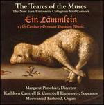Ein Lämmlein: 17th Century German Passion Music