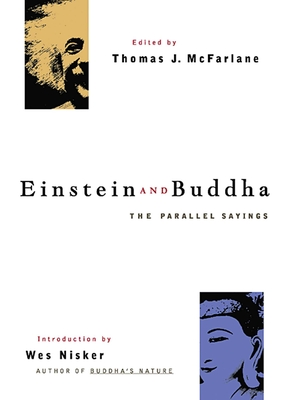 Einstein and Buddha: The Parallel Sayings - McFarlane, Thomas J (Editor)