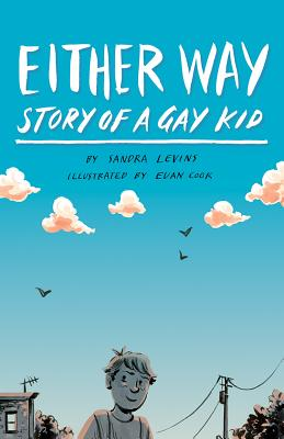 Either Way: Story of a Gay Kid - Levins, Sandra