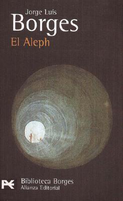 El Aleph - Borges, Jorge Luis