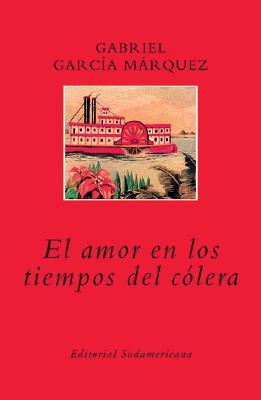 El Amor En Los Tiempos del Colera - Garcia Marquez, Gabriel