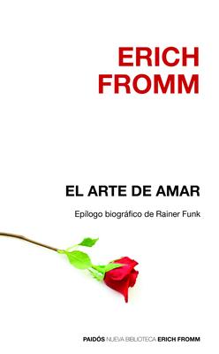 El Arte de Amar - Fromm, Erich