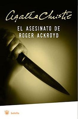 El Asesinato de Roger Ackroyd - Christie, Agatha