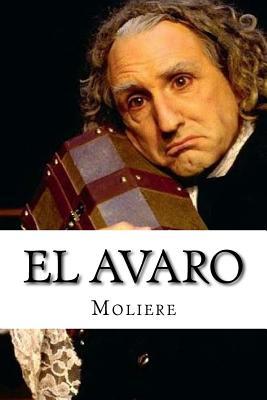 El Avaro - Hollybooks (Editor), and Moliere