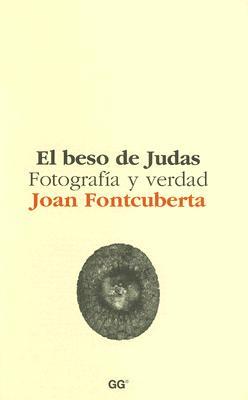 El Beso de Judas - Fontcuberta, Joan