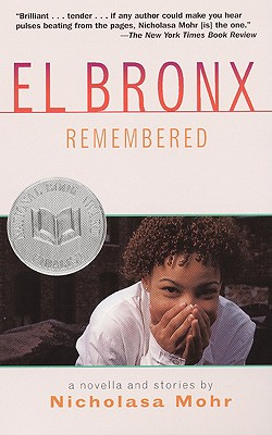 El Bronx Remembered - Mohr, Nicholasa