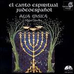 El Canto Espiritual Judeoespa�ol