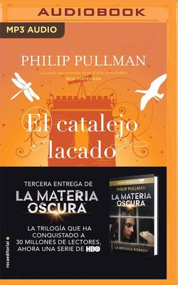 El Catalejo Lacado - Pullman, Philip