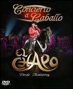 El Chapo: Concierto a Caballo - Desde Monterey