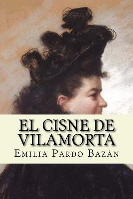 El Cisne de Vilamorta (Spanish Edition) - Pardo Bazan, Emilia