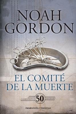 El Comite de la Muerte. Edicion 50 Aniversario - Gordon, Noah