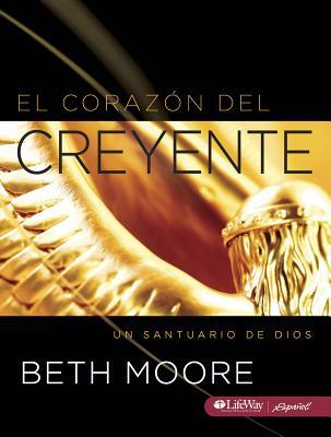 El Corazon del Creyente: Un Santuario de Dios - Moore, Beth