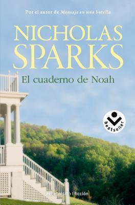 El Cuaderno de Noah - Sparks, Nicholas