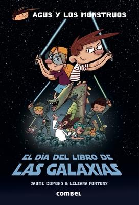 El Dia del Libro de Las Galaxias - Copons, Jaume, and Fortuny, Liliana (Illustrator)