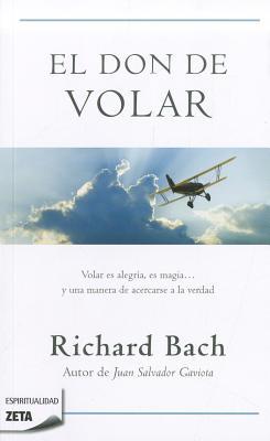 El Don de Volar - Bach, Richard