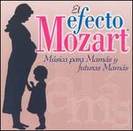 El Efecto Mozart Música para Mamás y futuras Mamás