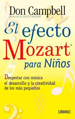 El Efecto Mozart Para Ninos - Campbell, Don