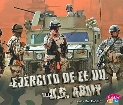 El Ejercito de Ee Uu /The U S  Army book by Matt Doeden   edition