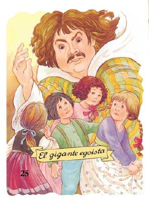 El Gigante Egoista - Ruiz, Margarita (Illustrator)