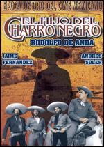 El Hijo del Charro Negro - Arturo Martinez Sr.