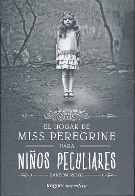 El Hogar de Miss Peregrine Para Nios Peculiares - Riggs, Ransom