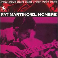 El Hombre [RVG Remaster] - Pat Martino