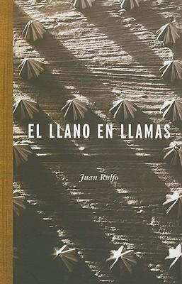 El Llano en Llamas - Rulfo, Juan