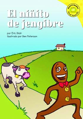 El Ninito de Jengibre - Blair, Eric, and Peterson, Ben (Illustrator)
