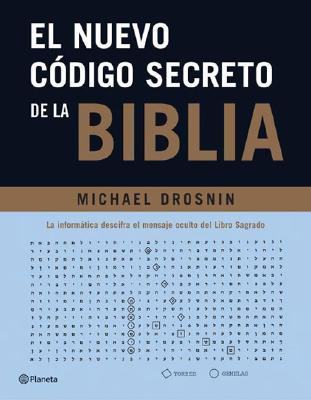 El Nuevo Codigo Secreto de La Biblia - Drosnin, Michael