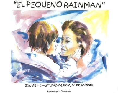 El Pequeno Rainman - Simmons, Karen L