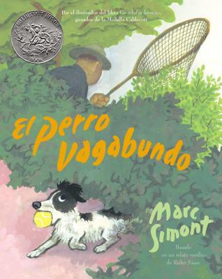 El Perro Vagabundo: The Stray Dog (Spanish Edition) - Simont, Marc