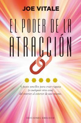 El Poder de La Atraccion - Vitale, Joe, Dr., and Cabal, Baelen