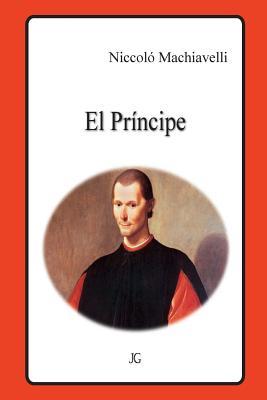 El Principe - Machiavelli, Niccolo