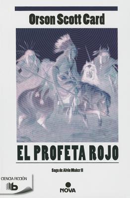 El Profeta Rojo - Card, Orson Scott