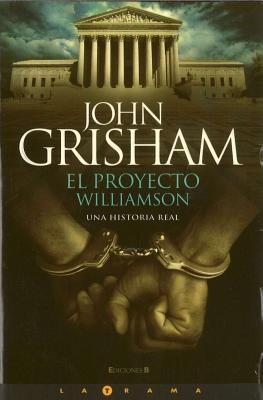 El Proyecto Williamson - Grisham, John